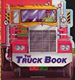 img - for The Truck Book (A Golden Super Shape Book) by Bill Gere (1999-07-15) book / textbook / text book