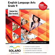 Common Core English Language Arts Grade 9: Solaro Study Guide