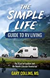 Search : The Simple Life Guide To RV Living: The Road to Freedom and the Mobile Lifestyle Revolution