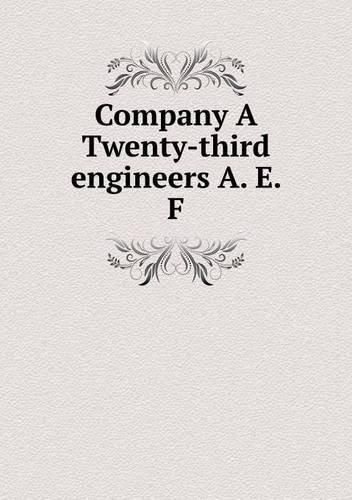Download Company A Twenty-third engineers A. E. F pdf epub