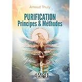 Purification - Principes & Méthodes (French Edition)