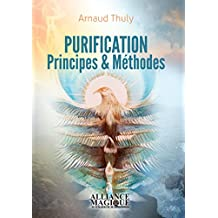 Purification - Principes & Méthodes (French Edition)