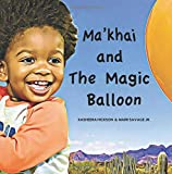 img - for Ma'khai and The Magic Balloon book / textbook / text book