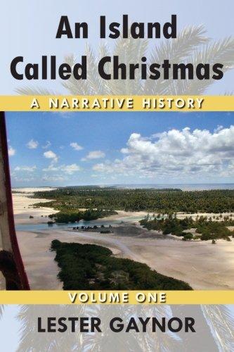 An Island Called Christmas: A Narrative History