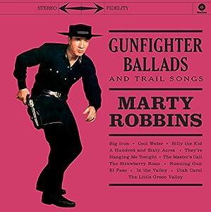Gunfighter Ballads And Trail Songs + 4 Bonus Tracks