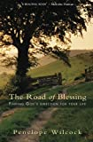 The Road of Blessing, Penelope Wilcock, 1854249657