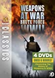 History Classics: Weapons At War - Brute Force WWII [DVD]