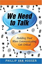 We Need to Talk: Building Trust When Communicating Gets Critical