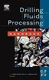 img - for Drilling Fluids Processing Handbook book / textbook / text book