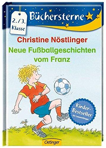 Neue Fußballgeschichten vom Franz (Büchersterne)