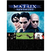 The Matrix: Revisited