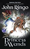 Princess of Wands, John Ringo, 1416573860