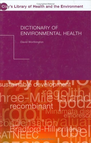 Dictionary of Environmental Health (Clay's Library of Health and the Environment) Pdf