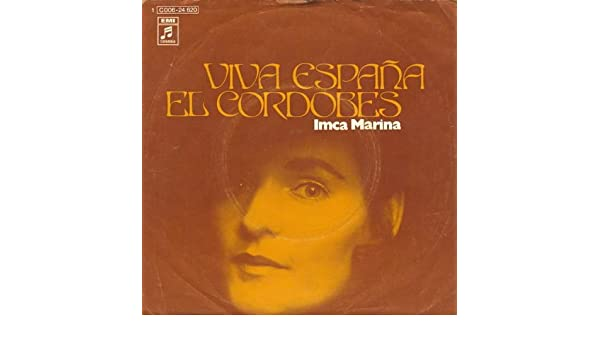 Imca Marina - Viva España - Columbia - 1C 006-24 620: Imca Marina ...