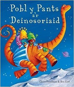 Book Pobl y Pants a'r Deinosoriaid (Welsh Edition)