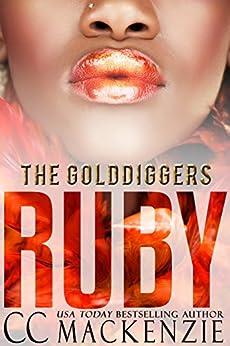 RUBY: THE GOLDDIGGERS - BOOK 4 by [MacKenzie, CC]