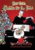 Dear Santa, Thanks for the Piano