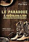 La Paradoxe américain par Portes