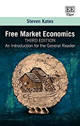 Free Market Economics, Third Edition: An Introduction for the General Reader
