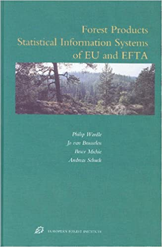 Téléchargement gratuit d'ebook en pdf Forest Products Statistical Information Systems of Eu and Efforest Products Statistical Information Systems of Eu and Efta Ta (European Forest Institute Research Reports European Forest I)