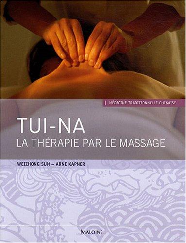 Tui-Na : La thérapie par le massage