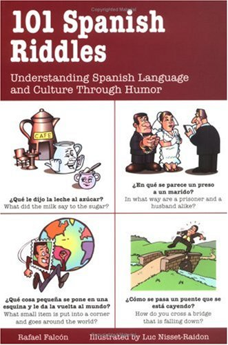 101 Spanish Riddles : Understanding Spanish Language and Culture Through Humor by Brand: McGraw-Hill