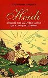 Heidi. Enquête sur un mythe suisse qui a conquis le monde par Wissmer