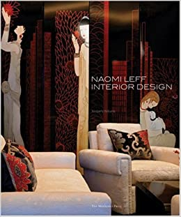 Naomi Leff Interior Design Aa Amazon Com Books