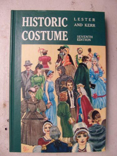 [Historic costume: A resume of style and fashion from remote times to the nineteen-seventies] (Seventies Fashion Costumes)