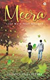 Meera: Love More Than Allowed