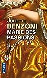 Marie des passions, Tome 2 : par Benzoni