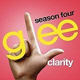Clarity (Glee Cast Version)