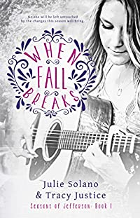 When Fall Breaks by Julie Solano ebook deal