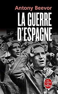 La guerre d'Espagne, Beevor, Antony