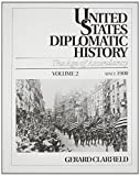 img - for United States Diplomatic History: The Age of Ascendancy : since 1900: 002 by Gerard Clarfield (1991-10-01) book / textbook / text book