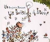 vignette de 'Un bébé à livrer (Benjamin Renner)'