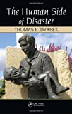 The Human Side of Disaster, Thomas E. Drabek, 1439808643