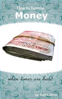 How to Borrow Money (How To...) by [Jones, Owen]