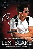 Close Cover: A Masters and Mercenaries Novel