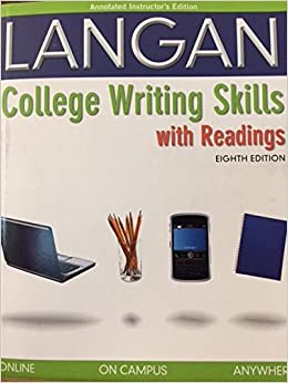 Annotated instructors edition college writing skills with readings annotated instructors edition college writing skills with readings eighth edition college writing skills with readings eighth edition john langan fandeluxe