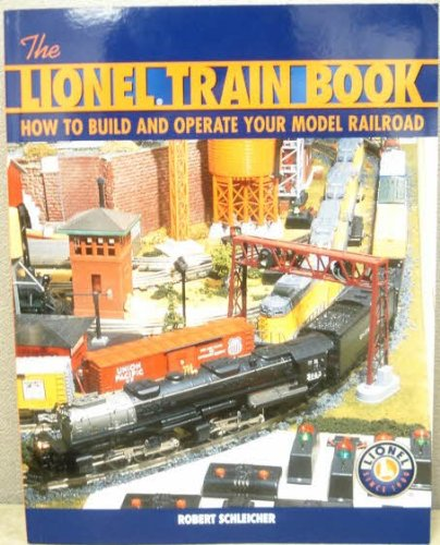 the-lionel-train-book-how-to-build-and-operate-your-model-railroad
