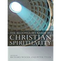 The Bloomsbury Guide to Christian Spirituality (English Edition)