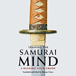 Training the Samurai Mind Audiobook