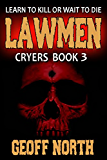 Lawmen: CRYERS Book 3