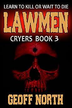 Lawmen: CRYERS Book 3 by [North, Geoff]