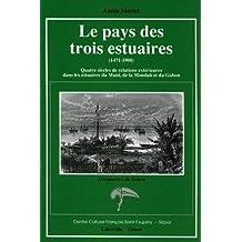 Pays Des Trois Estuaires (1471-1900)