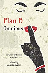 Plan B Omnibus: a mystery and crime anthology Paperback