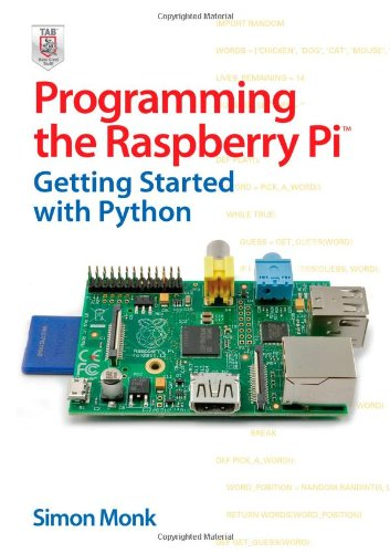 Programming the Raspberry Pi: Getting Started with Python by Simon Monk, Publisher : McGraw-Hill/TAB Electronics