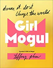 Girl Mogul: How to Create Success in all Areas of Your Life