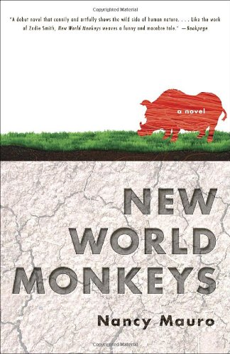 New World Monkeys: A Novel (New World Monkeys compare prices)